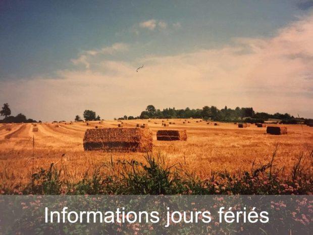 Informations pratiques : jours fériés Ferme de Saint Thibault